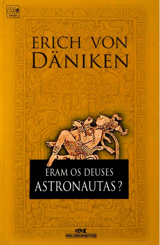 eram-os-deuses-astronautas-erich-von-daniken-1596927.jpg