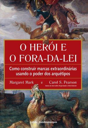 O Heroi e o Fora da Lei