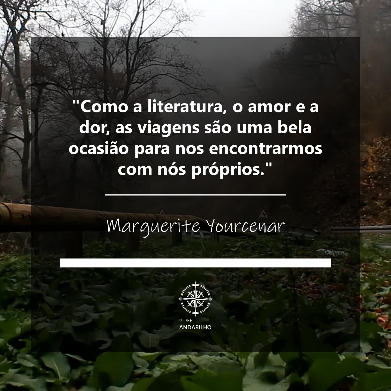 Citação 33A (Marguerite Yourcenar)