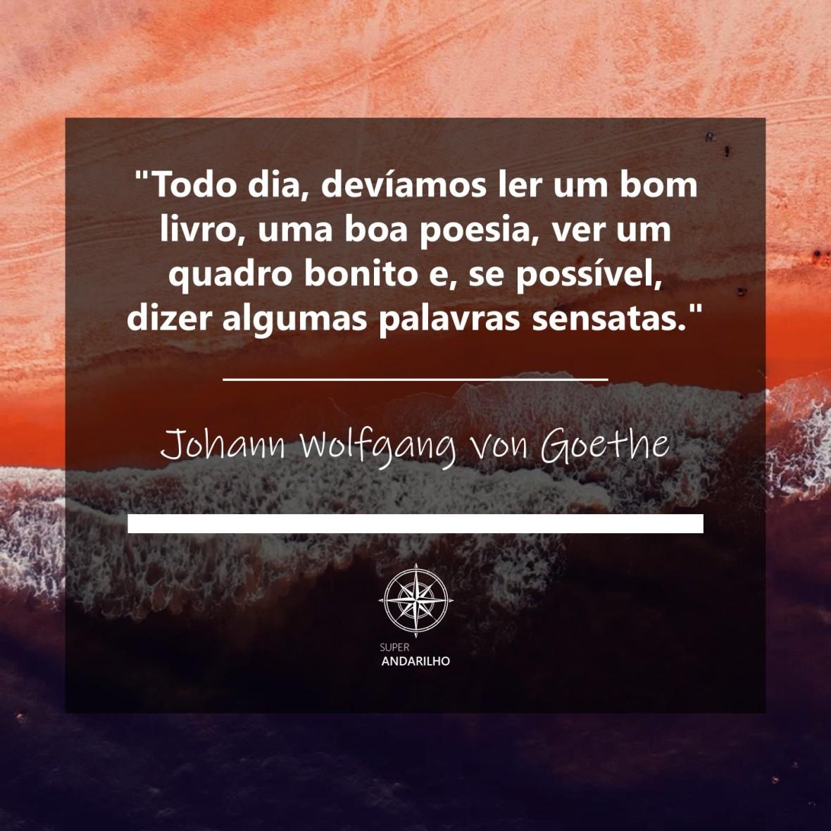 Citação 34A (Johann Wolfgang von Goethe)